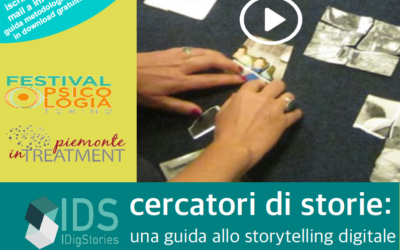 "PIEDMONT PSYCHOLOGY FESTIVAL 2017 – SAVE THE DATE: 1 APRIL 2017 – ""DIGGING STORIES – CERCATORI DI STORIE"" A WORKSHOP TO DISCOVER THE WORLD OF DIGITAL STORYTELLING"